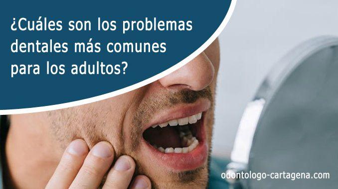 Problemas dentales adultos