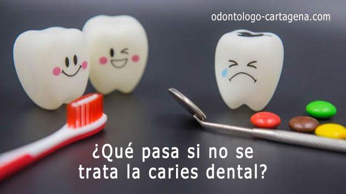 Que pasa si no trata caries dental