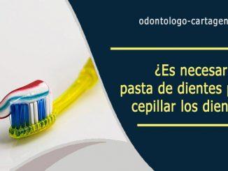 necesaria la pasta de dientes